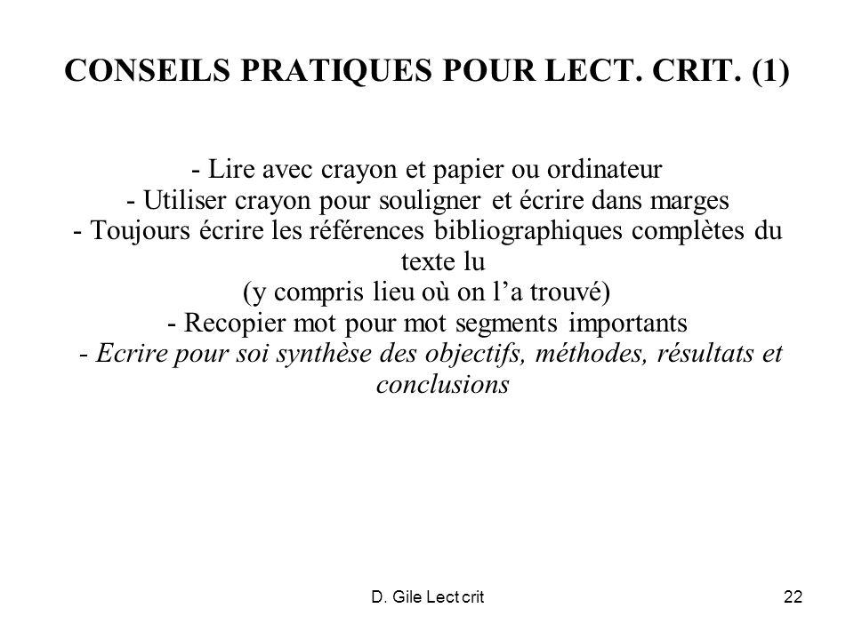 D. Gile Lect crit22 CONSEILS PRATIQUES POUR LECT. CRIT. (1) - Lire avec crayon et papier ou ordinateur - Utiliser crayon pour souligner et écrire dans