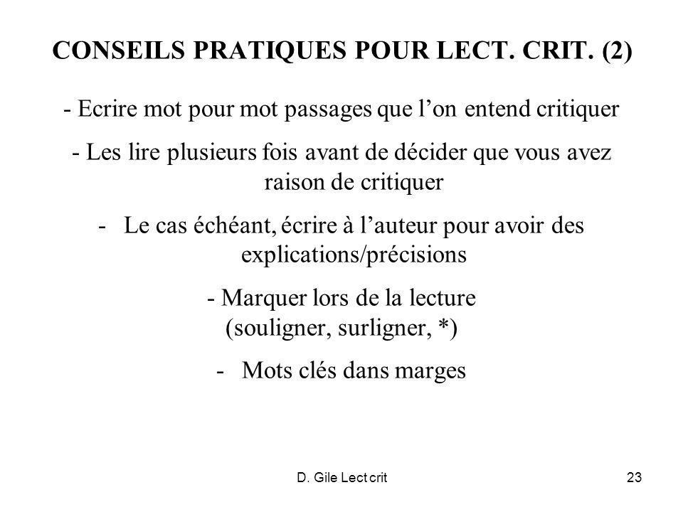 D. Gile Lect crit23 CONSEILS PRATIQUES POUR LECT. CRIT. (2) - Ecrire mot pour mot passages que lon entend critiquer - Les lire plusieurs fois avant de