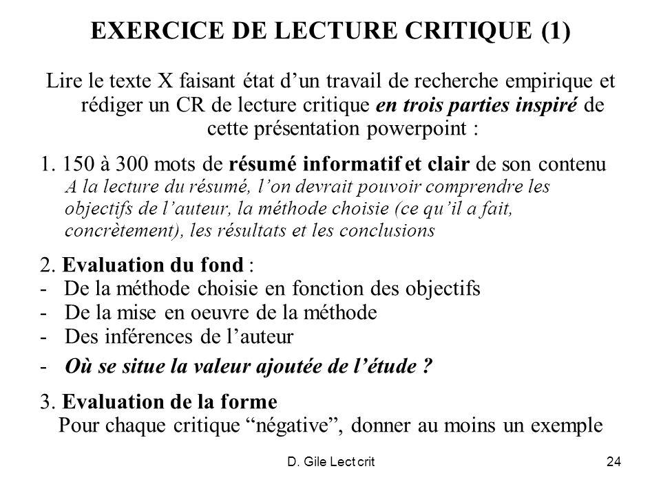 D. Gile Lect crit24 EXERCICE DE LECTURE CRITIQUE (1) Lire le texte X faisant état dun travail de recherche empirique et rédiger un CR de lecture criti