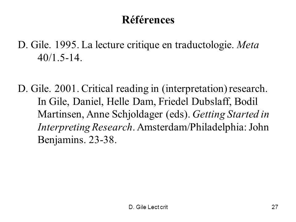 D. Gile Lect crit27 Références D. Gile. 1995. La lecture critique en traductologie.