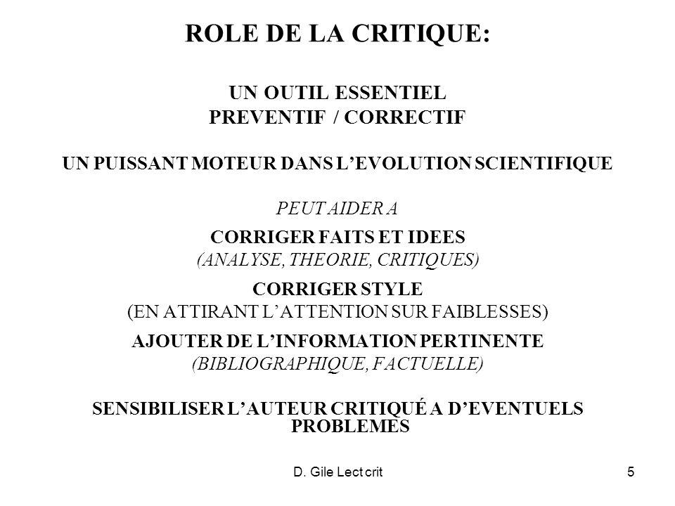 D. Gile Lect crit5 ROLE DE LA CRITIQUE: UN OUTIL ESSENTIEL PREVENTIF / CORRECTIF UN PUISSANT MOTEUR DANS LEVOLUTION SCIENTIFIQUE PEUT AIDER A CORRIGER