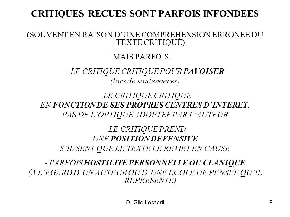 D. Gile Lect crit8 CRITIQUES RECUES SONT PARFOIS INFONDEES (SOUVENT EN RAISON DUNE COMPREHENSION ERRONEE DU TEXTE CRITIQUÉ) MAIS PARFOIS… - LE CRITIQU
