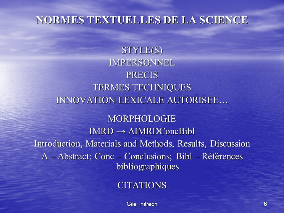 Gile initrech6 NORMES TEXTUELLES DE LA SCIENCE STYLE(S)IMPERSONNELPRECIS TERMES TECHNIQUES INNOVATION LEXICALE AUTORISEE… MORPHOLOGIE IMRD AIMRDConcBi