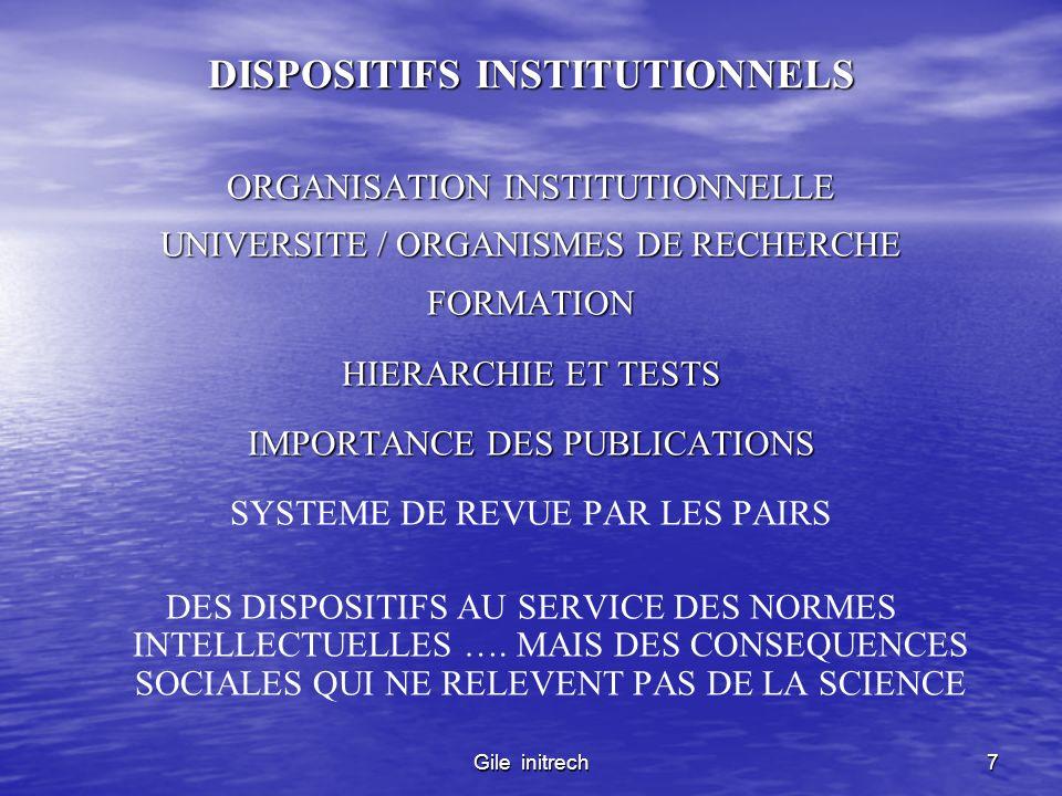 Gile initrech7 DISPOSITIFS INSTITUTIONNELS ORGANISATION INSTITUTIONNELLE UNIVERSITE / ORGANISMES DE RECHERCHE FORMATION HIERARCHIE ET TESTS IMPORTANCE