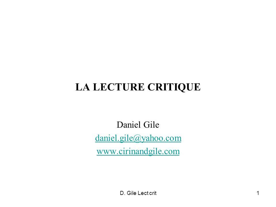 D. Gile Lect crit1 LA LECTURE CRITIQUE Daniel Gile daniel.gile@yahoo.com www.cirinandgile.com