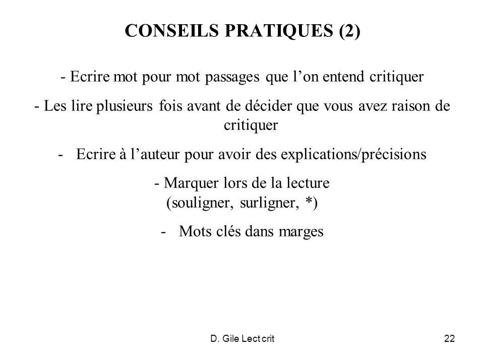 D. Gile Lect crit22 CONSEILS PRATIQUES (2) - Ecrire mot pour mot passages que lon entend critiquer - Les lire plusieurs fois avant de décider que vous