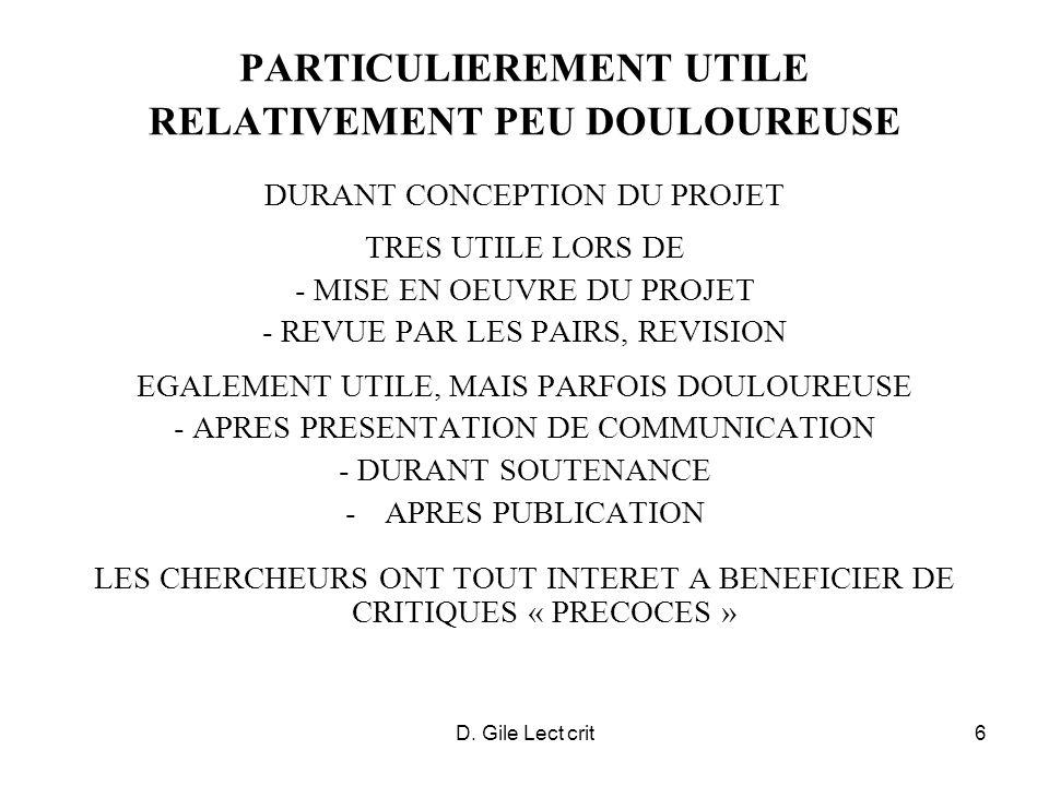 D. Gile Lect crit6 PARTICULIEREMENT UTILE RELATIVEMENT PEU DOULOUREUSE DURANT CONCEPTION DU PROJET TRES UTILE LORS DE - MISE EN OEUVRE DU PROJET - REV