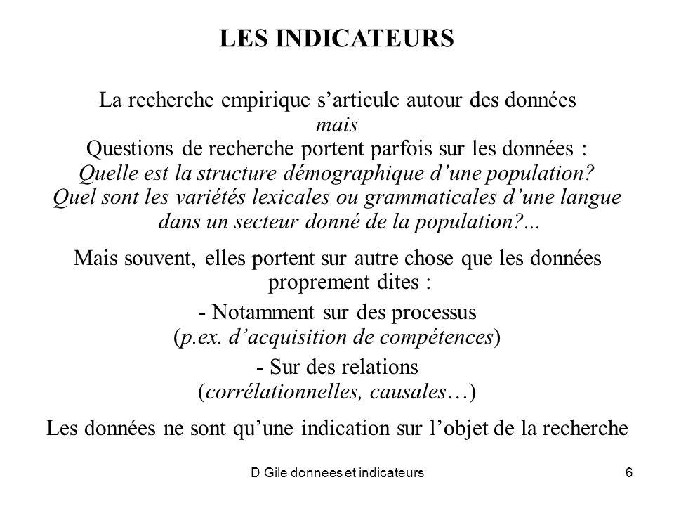 D Gile donnees et indicateurs7 LES INDICATEURS : QUE SONT-ILS .