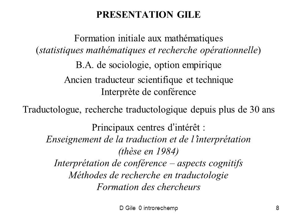 D Gile 0 introrechemp8 PRESENTATION GILE Formation initiale aux mathématiques (statistiques mathématiques et recherche opérationnelle) B.A.