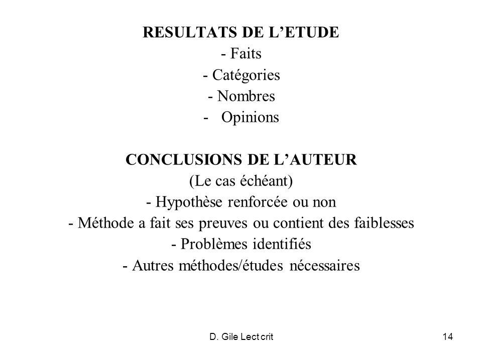 D. Gile Lect crit14 RESULTATS DE LETUDE - Faits - Catégories - Nombres -Opinions CONCLUSIONS DE LAUTEUR (Le cas échéant) - Hypothèse renforcée ou non