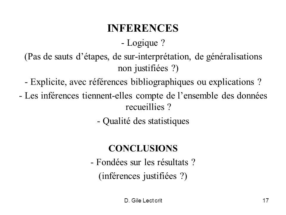 D. Gile Lect crit17 INFERENCES - Logique ? (Pas de sauts détapes, de sur-interprétation, de généralisations non justifiées ?) - Explicite, avec référe