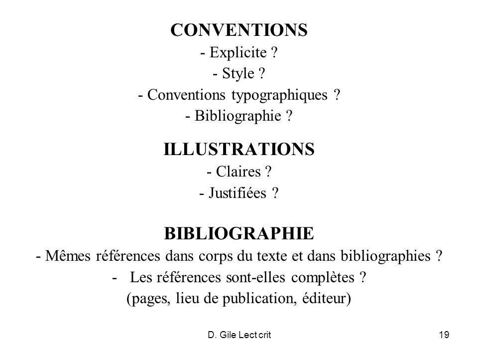 D. Gile Lect crit19 CONVENTIONS - Explicite ? - Style ? - Conventions typographiques ? - Bibliographie ? ILLUSTRATIONS - Claires ? - Justifiées ? BIBL