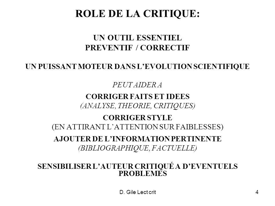 D. Gile Lect crit4 ROLE DE LA CRITIQUE: UN OUTIL ESSENTIEL PREVENTIF / CORRECTIF UN PUISSANT MOTEUR DANS LEVOLUTION SCIENTIFIQUE PEUT AIDER A CORRIGER