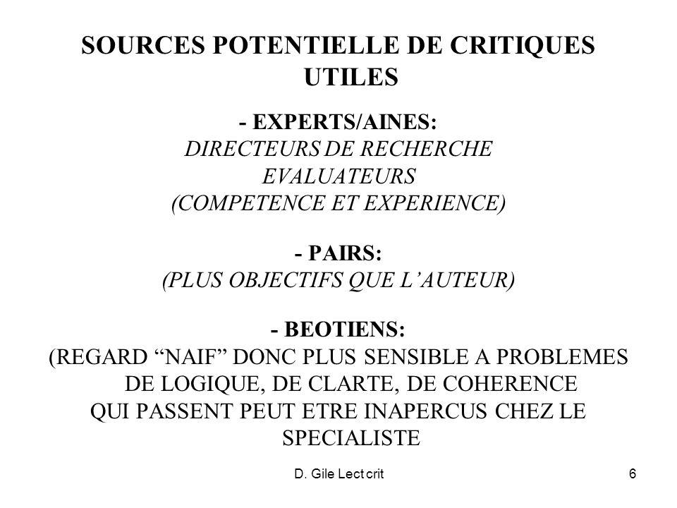 D. Gile Lect crit6 SOURCES POTENTIELLE DE CRITIQUES UTILES - EXPERTS/AINES: DIRECTEURS DE RECHERCHE EVALUATEURS (COMPETENCE ET EXPERIENCE) - PAIRS: (P
