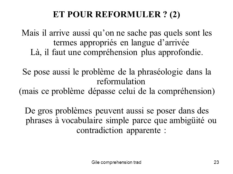 Gile comprehension trad23 ET POUR REFORMULER .
