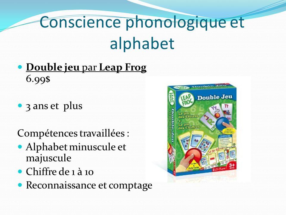 Conscience phonologique et alphabet Double jeu par Leap Frog 6.99$ 3 ans et plus Compétences travaillées : Alphabet minuscule et majuscule Chiffre de