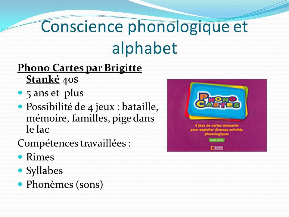 Conscience phonologique et alphabet Phono Cartes par Brigitte Stanké 40$ 5 ans et plus Possibilité de 4 jeux : bataille, mémoire, familles, pige dans