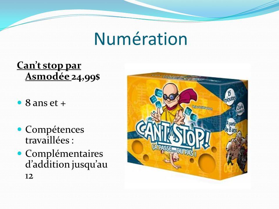 Numération Cant stop par Asmodée 24,99$ 8 ans et + Compétences travaillées : Complémentaires daddition jusquau 12