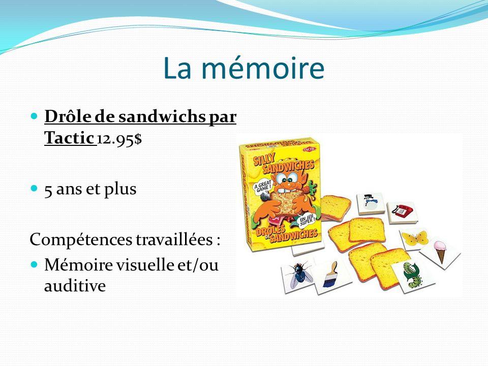 La mémoire Drôle de sandwichs par Tactic 12.95$ 5 ans et plus Compétences travaillées : Mémoire visuelle et/ou auditive