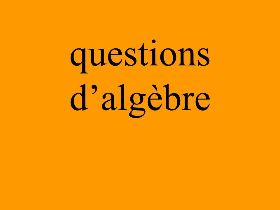 questions dalgèbre