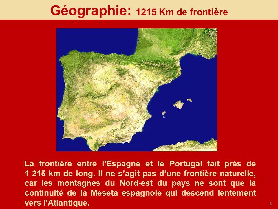 6 La frontière entre lEspagne et le Portugal fait près de 1 215 km de long. Il ne sagit pas dune frontière naturelle, car les montagnes du Nord-est du