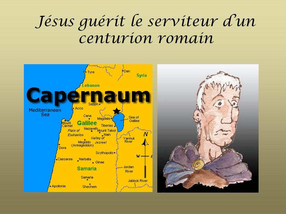 Jésus guérit le serviteur dun centurion romain