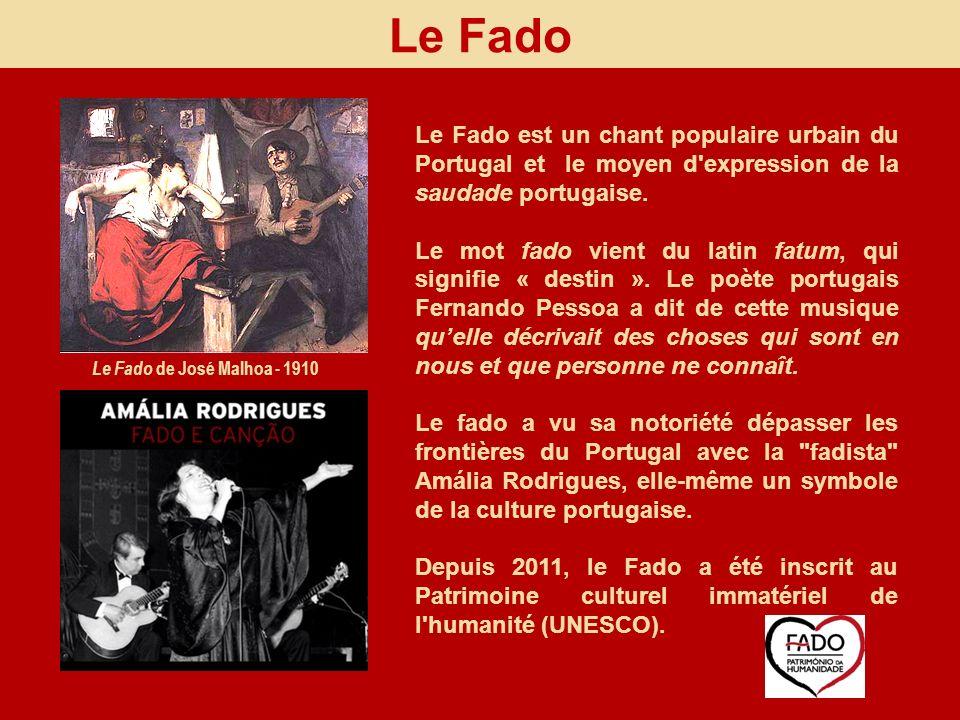 Le Fado Le Fado est un chant populaire urbain du Portugal et le moyen d'expression de la saudade portugaise. Le mot fado vient du latin fatum, qui sig