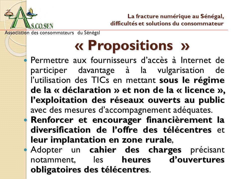 14 « Propositions » sous le régime de la « déclaration » et non de la « licence », lexploitation des réseaux ouverts au public Permettre aux fournisse