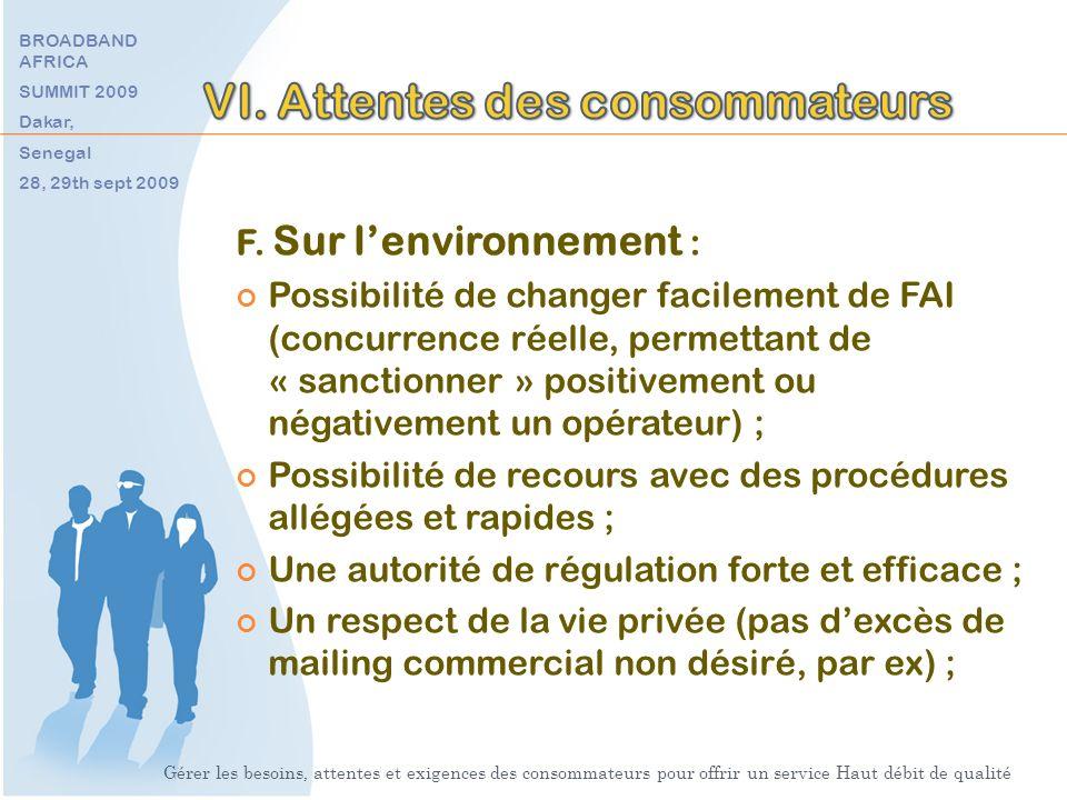 F. Sur lenvironnement : Possibilité de changer facilement de FAI (concurrence réelle, permettant de « sanctionner » positivement ou négativement un op
