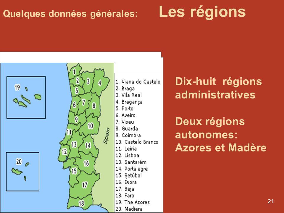 20 Le Portugal reste l'un des seuls pays de l'Union européenne à ne pas être régionalisé 5