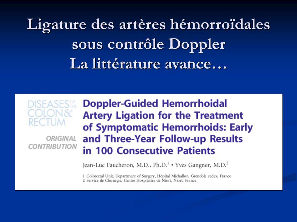 Ligature des artères hémorroïdales sous contrôle Doppler La littérature avance…