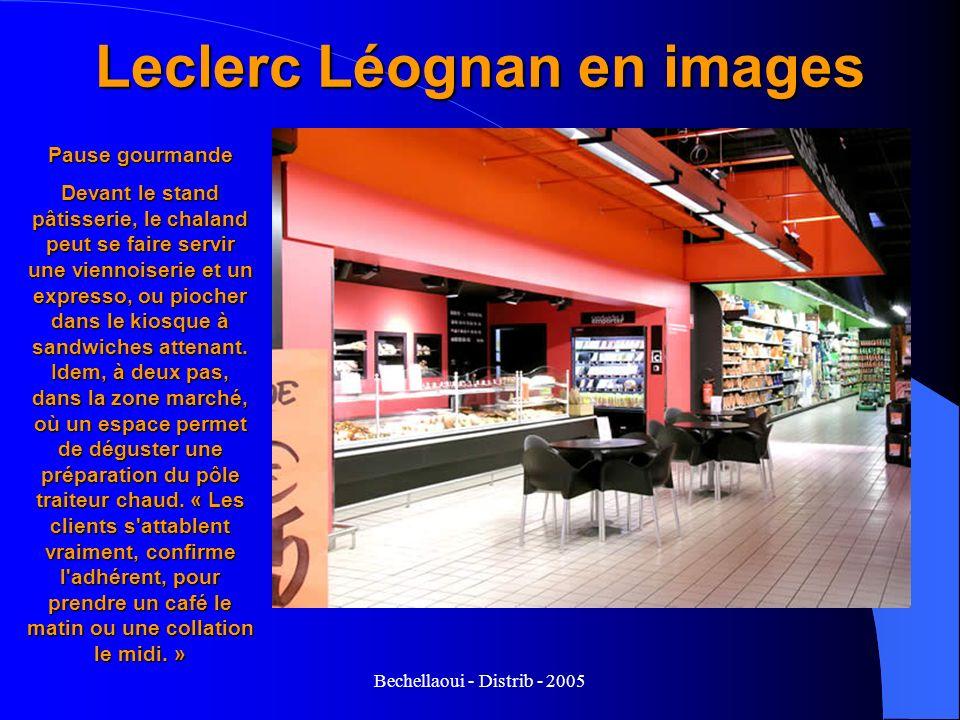Bechellaoui - Distrib - 2005 Leclerc Léognan en images Pause gourmande Devant le stand pâtisserie, le chaland peut se faire servir une viennoiserie et