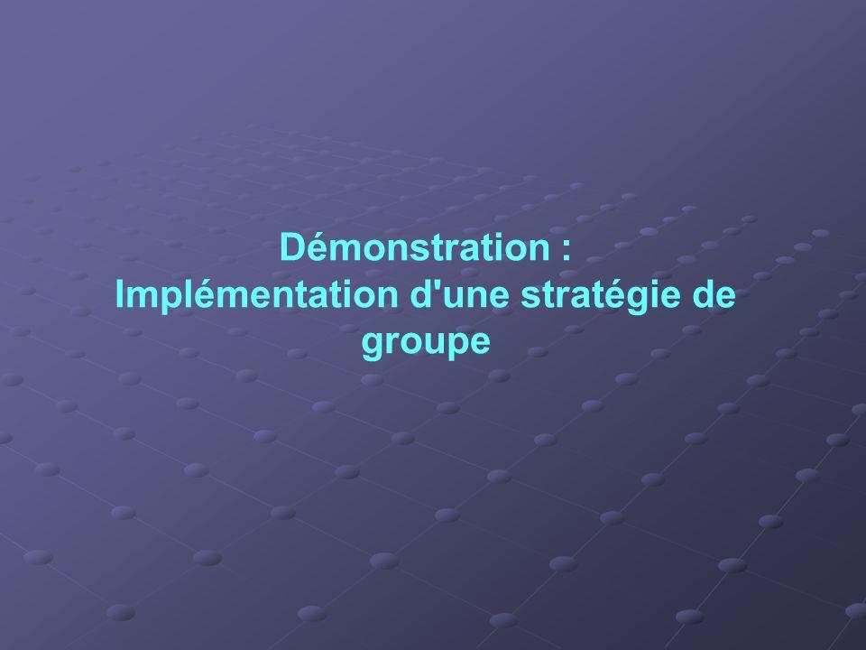 Démonstration : Implémentation d'une stratégie de groupe