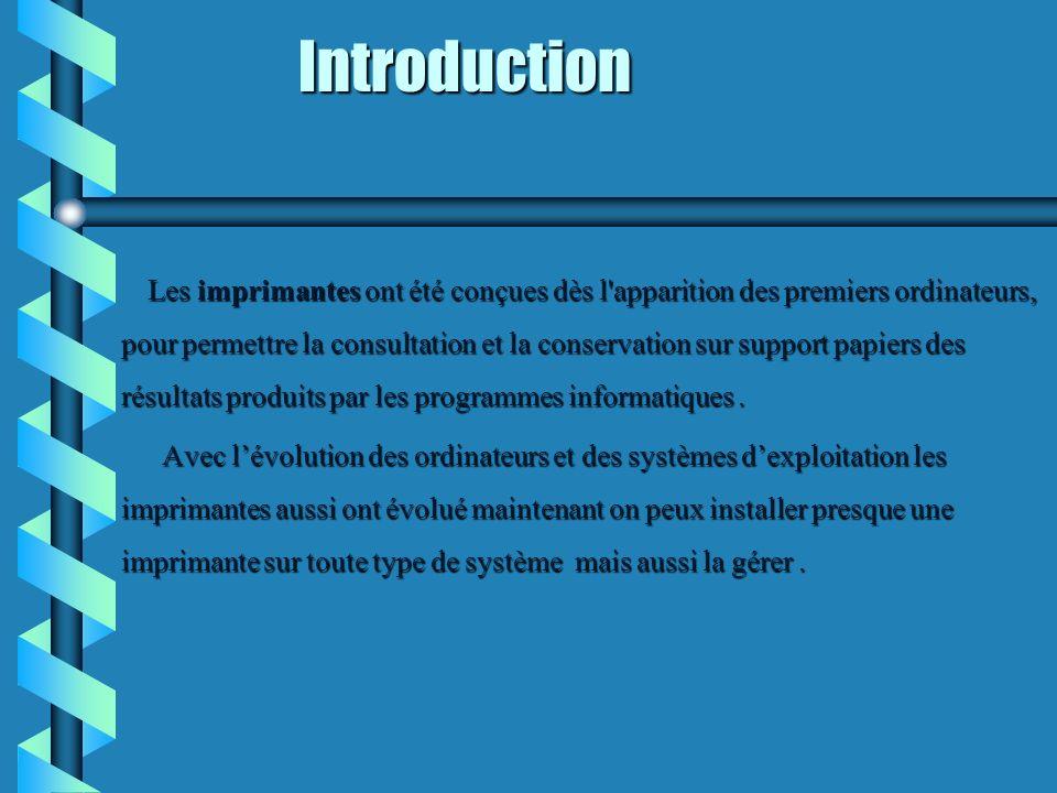 INTRODUCTION (Suite ) INTRODUCTION (Suite ) L installation et le partage d une imprimante permet à plusieurs utilisateurs d utiliser le même périphérique d impression.
