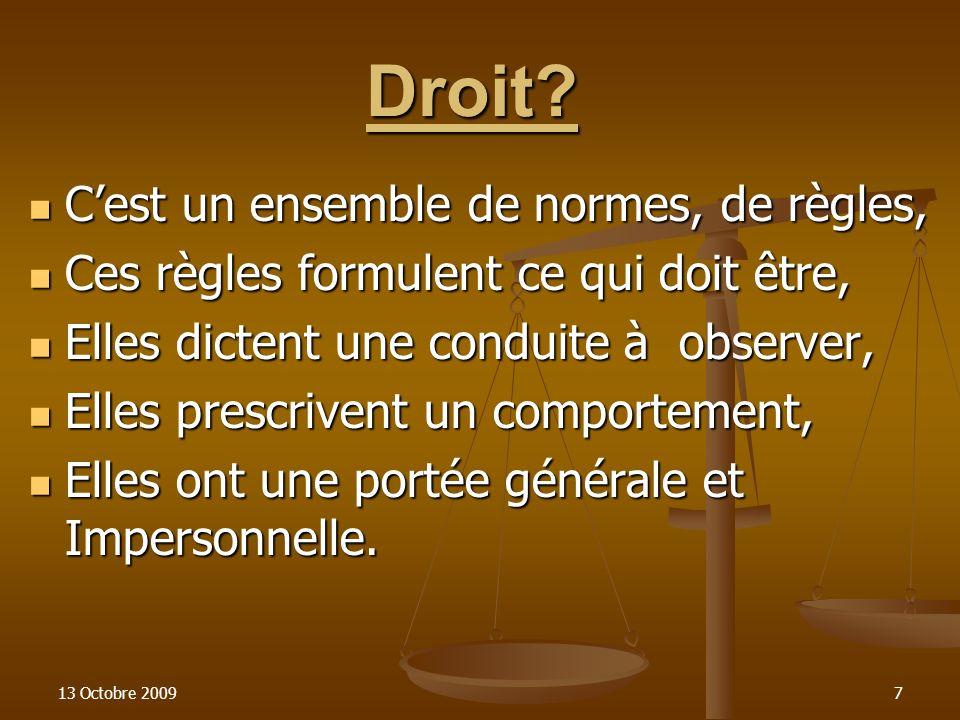 13 Octobre 20098 Exemples dillustration «Nul ne peut être arbitrairement détenu» Article 66 de la Constitution française de 1958.