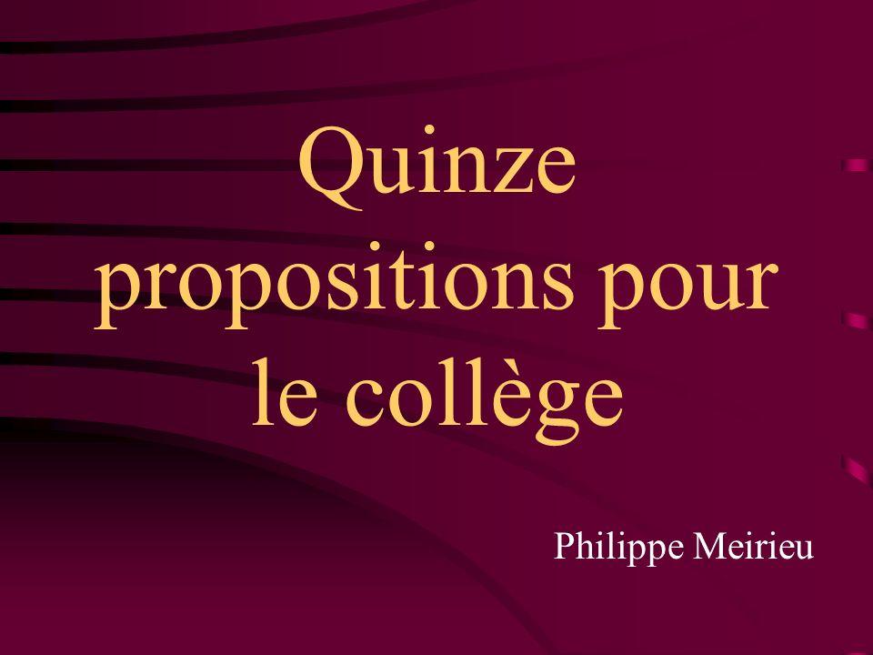 Quinze propositions pour le collège Philippe Meirieu