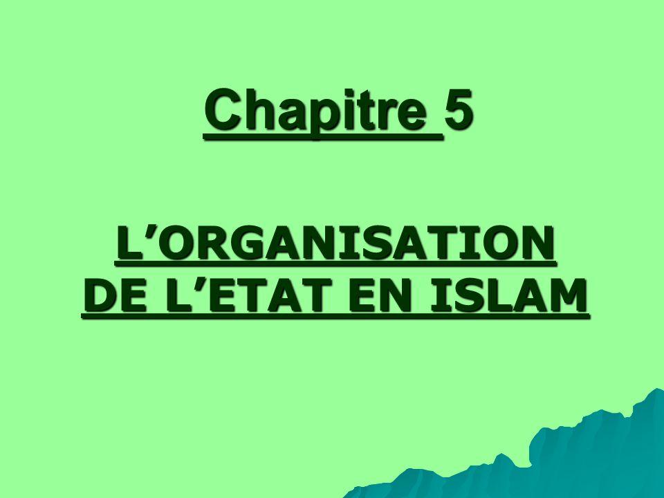 Chapitre 5 LORGANISATION DE LETAT EN ISLAM