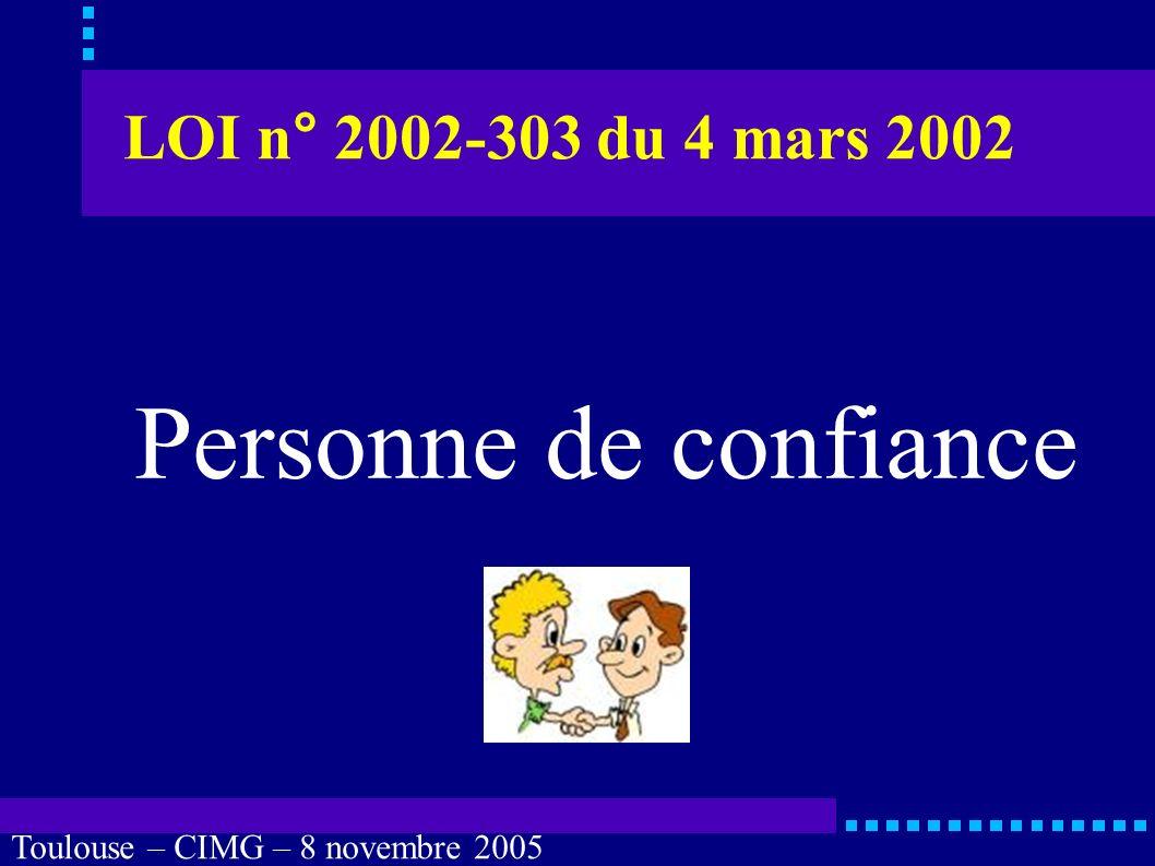 LOI n° 2002-303 du 4 mars 2002 Personne de confiance
