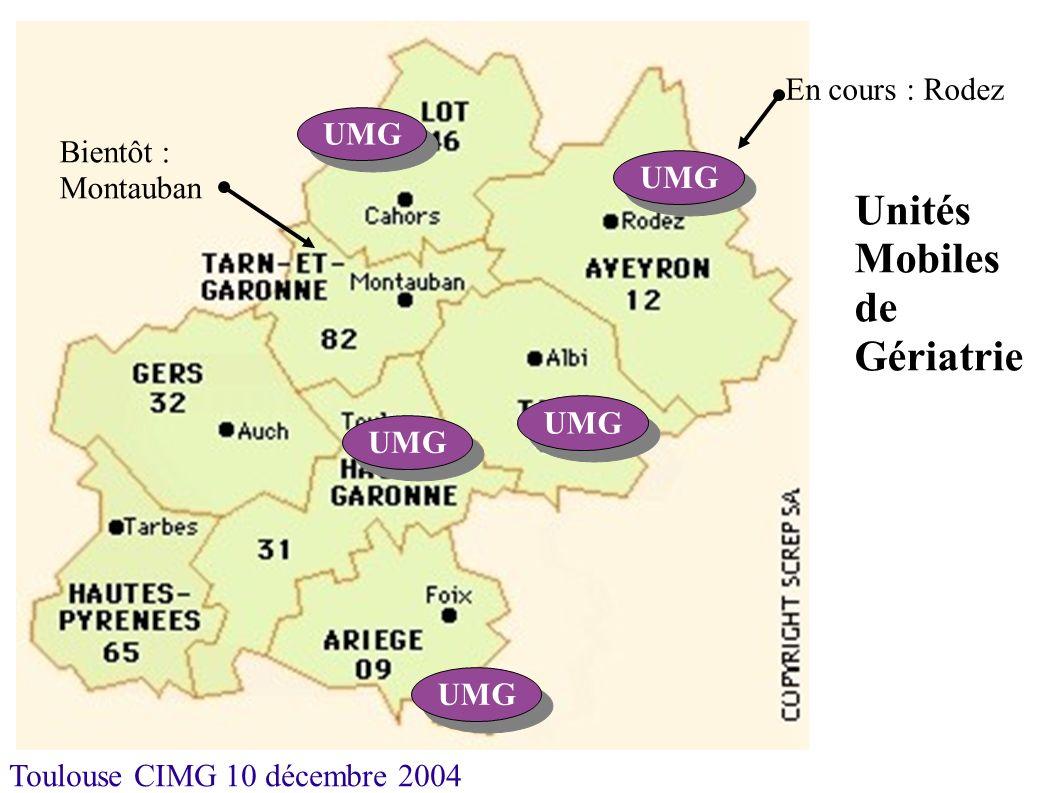 Toulouse CIMG 10 décembre 2004 UMG En cours : Rodez Bientôt : Montauban UMG Unités Mobiles de Gériatrie