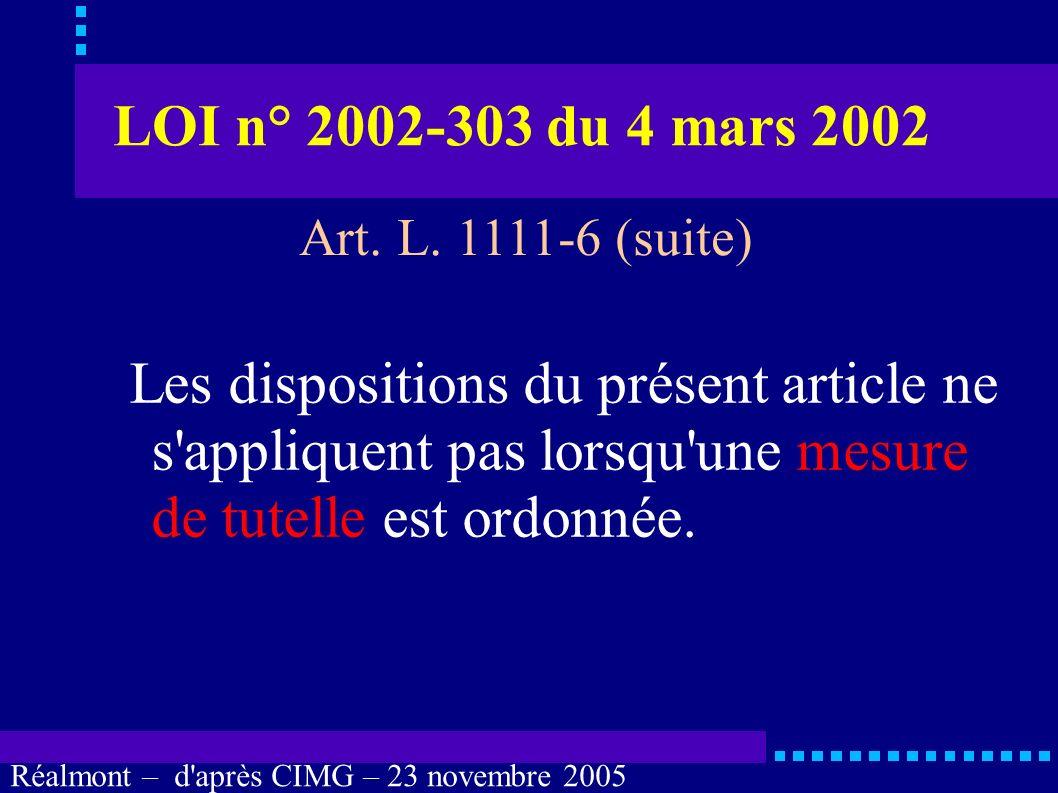 Réalmont – d'après CIMG – 23 novembre 2005 Personne de confiance Contradiction fréquente entre : désignation par écrit et révocation et nécessité d'un