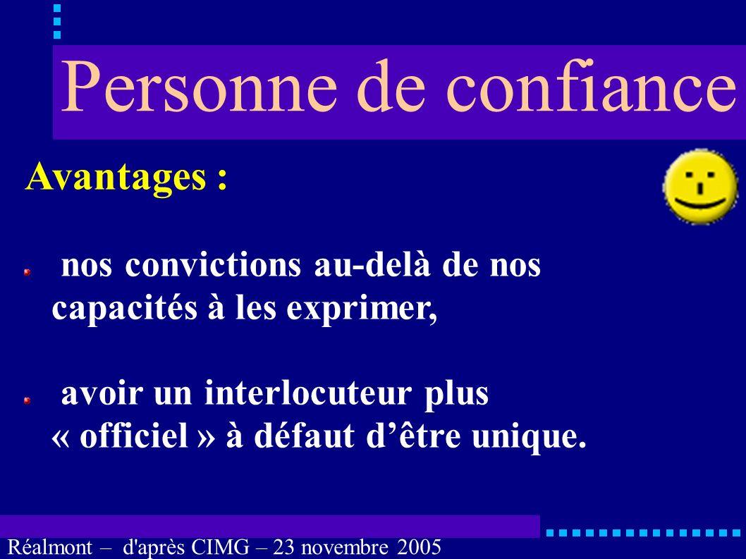 Réalmont – d'après CIMG – 23 novembre 2005 Imprécisions : rôle du juge des tutelles, tutelle et curatelle, le « proche » qui vous veut du bien. Person