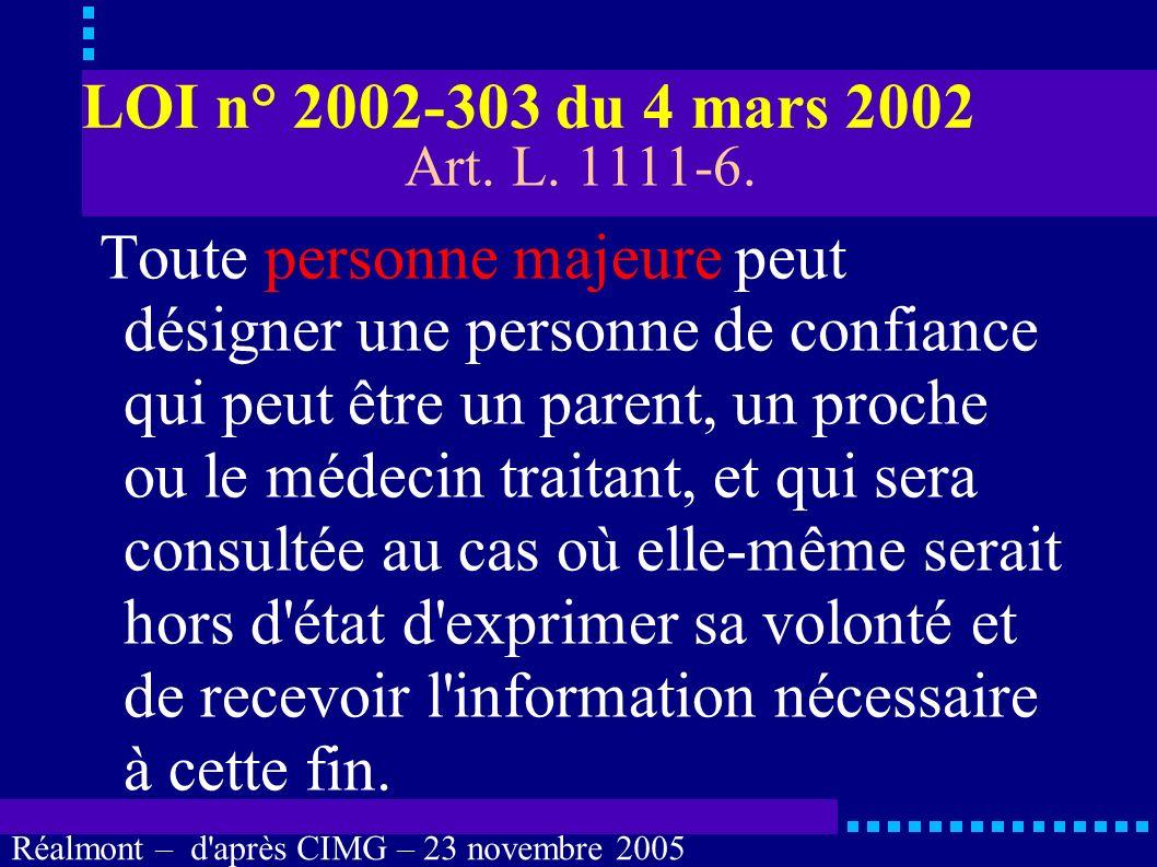 Réalmont – d'après CIMG – 23 novembre 2005 Personne de confiance Qui peut désigner une personne de confiance ? Qui est la personne de confiance ?