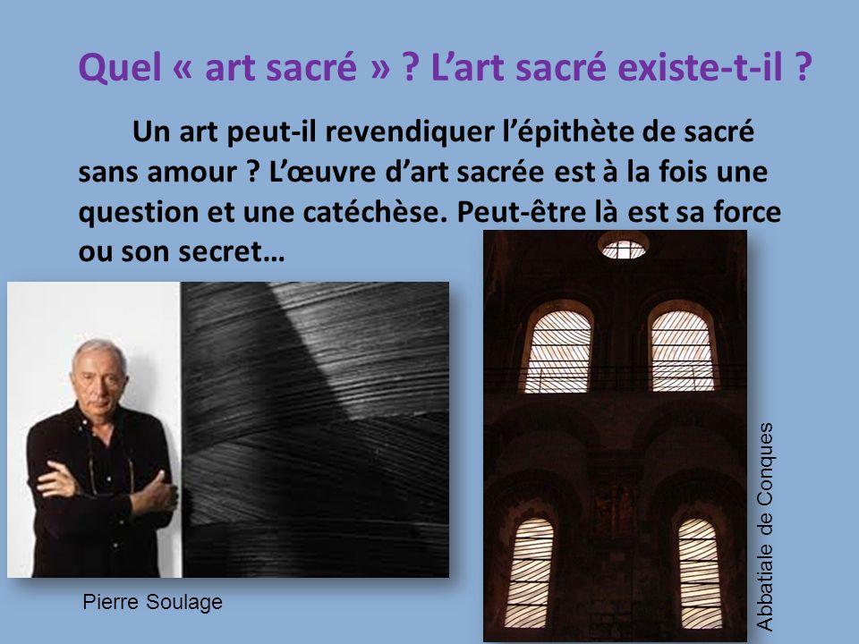 Quel « art sacré » ? Lart sacré existe-t-il ? Un art peut-il revendiquer lépithète de sacré sans amour ? Lœuvre dart sacrée est à la fois une question