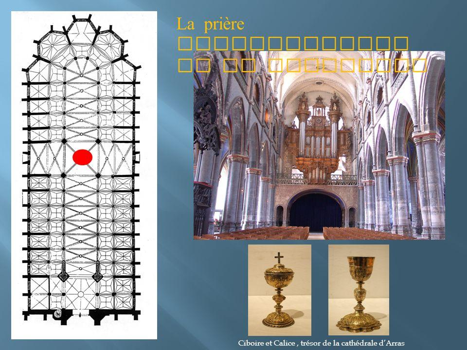 La prière eucharistique et la communion Ciboire et Calice, trésor de la cathédrale dArras