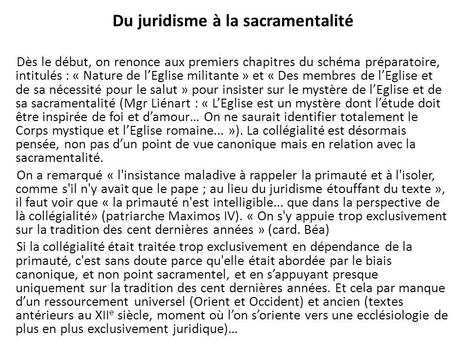 Du juridisme à la sacramentalité Dès le début, on renonce aux premiers chapitres du schéma préparatoire, intitulés : « Nature de lEglise militante » e