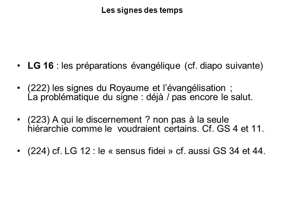 Les signes des temps LG 16 : les préparations évangélique (cf.