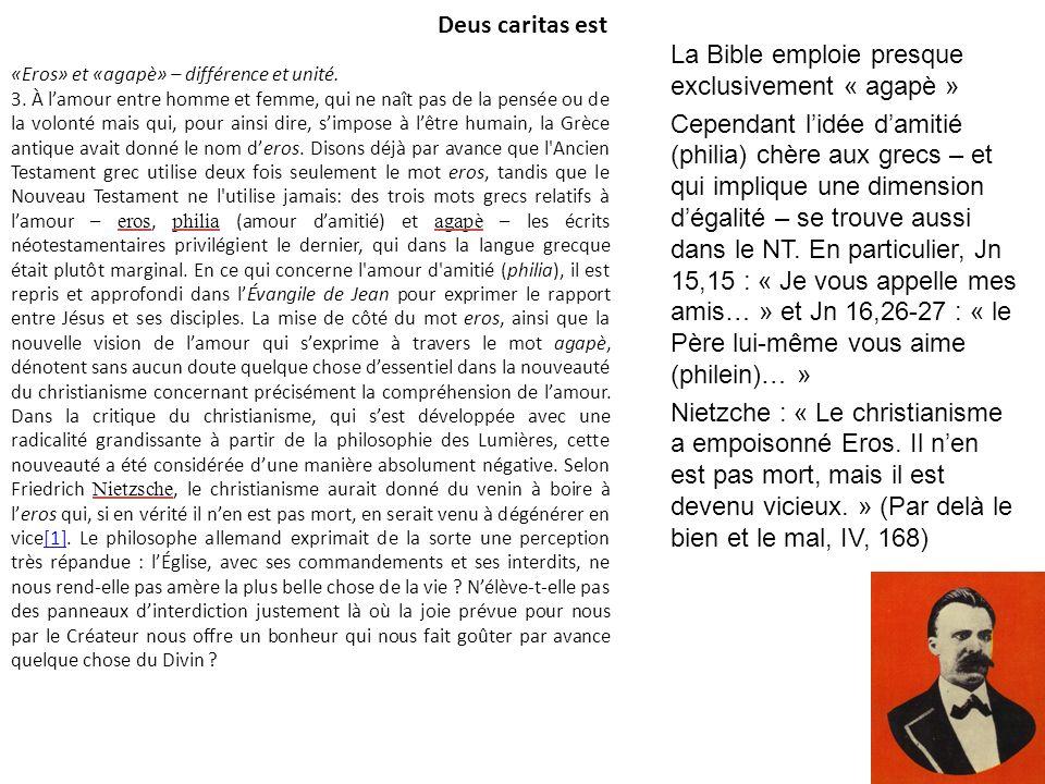Deus caritas est «Eros» et «agapè» – différence et unité. 3. À lamour entre homme et femme, qui ne naît pas de la pensée ou de la volonté mais qui, po