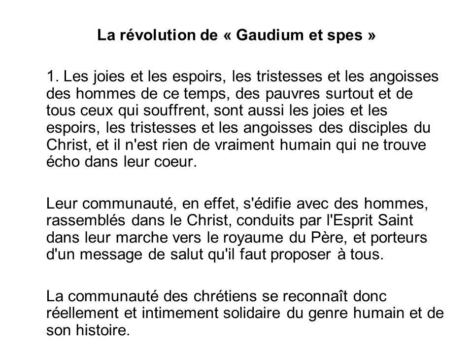 La révolution de « Gaudium et spes » 1.
