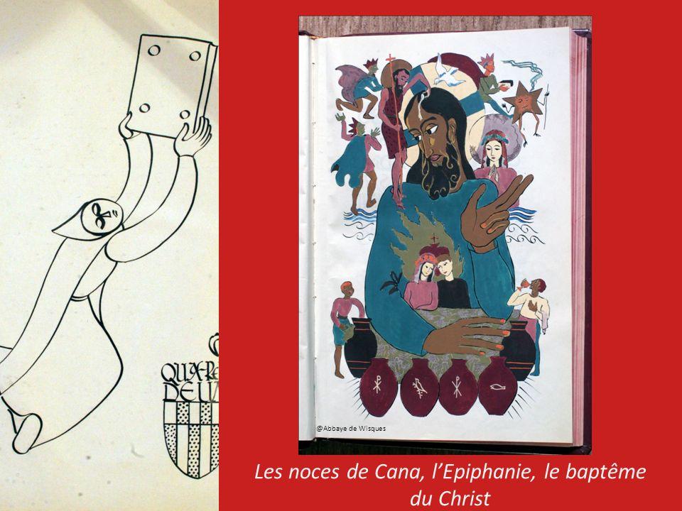 Les noces de Cana, lEpiphanie, le baptême du Christ @Abbaye de Wisques