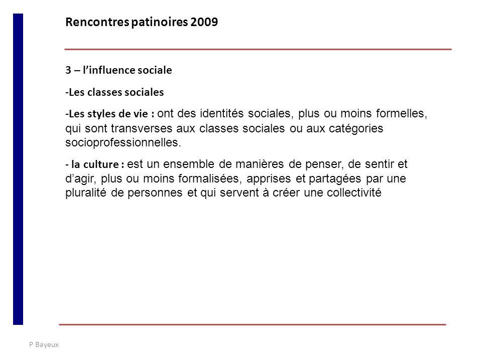 P Bayeux 3 – linfluence sociale -Les classes sociales -Les styles de vie : ont des identités sociales, plus ou moins formelles, qui sont transverses a